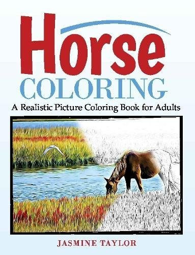 Download Horse Coloring: A Realistic Picture Coloring Book for Adults ebook