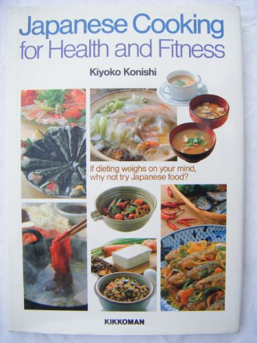 Japanese Cooking for Health and Fitness