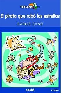 El Pirata Que Robo Las Estrellas (Spanish Edition)
