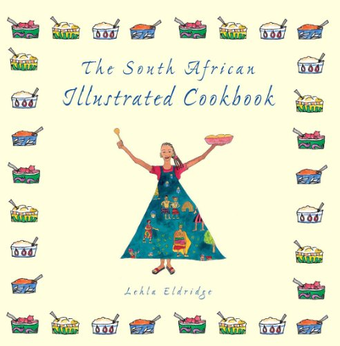 (The South African Illustrated Cookbook)
