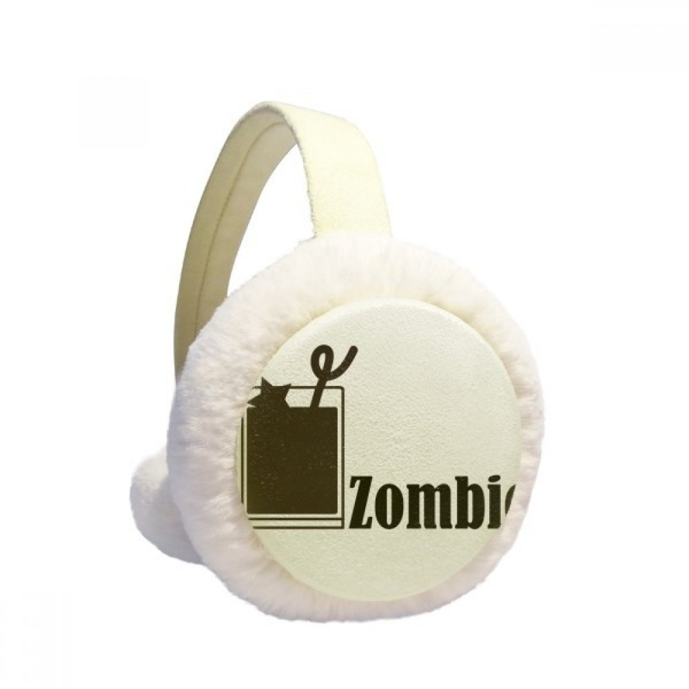 Zombie Cocktail With The Word Zombie Winter Earmuffs Ear Warmers Faux Fur Foldable Plush Outdoor Gift