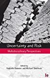 Uncertainty and Risk, , 1844074749