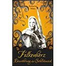 Falkenherz: Bewährung der Schildmaid (Schildmaid-Saga 3) (German Edition)