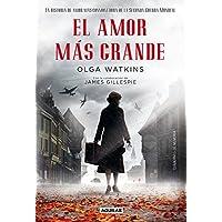 El amor más grande. La historia de amor más conmovedora de la Segunda Guerra Mundial (Punto de mira)
