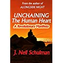 Unchaining the Human Heart: A Revolutionary Manifesto