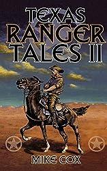 Texas Ranger Tales II (Pt. 2)