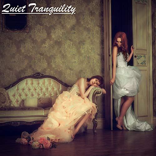 Quiet Tranquility