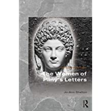 The Women of Pliny's Letters