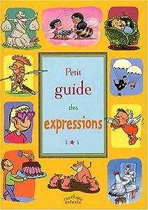 """Afficher """"Petit guide des expressions"""""""
