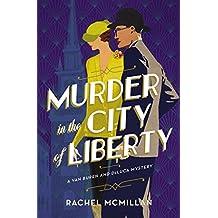 Murder in the City of Liberty (A Van Buren and DeLuca Mystery Book 2)