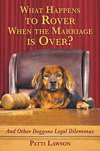 Download PDF What Happens to Rover When the Marriage is Over? - And Other Doggone Legal Dilemmas