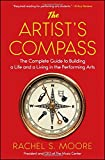 img - for The Artist's Compass: The Complete Guide to Building a Life and a Living in the Performing Arts book / textbook / text book