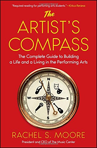 Brooklyn Ringer (The Artist's Compass: The Complete Guide to Building a Life and a Living in the Performing Arts)