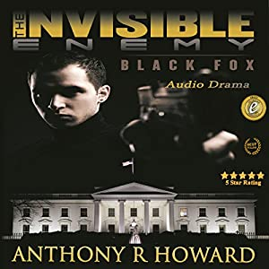 The Invisible Enemy: Black Fox Audiobook