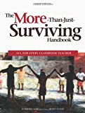 The More-Than-Just-Surviving Handbook - ELL for Every Classroom Teacher, Barbara Law, Mary L. Eckes, 1553792327