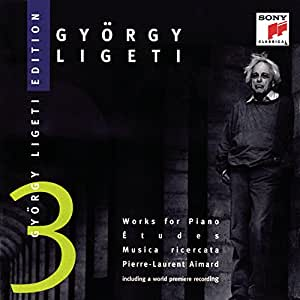 György Ligeti Edition 3: Works for Piano (Etudes, Musica Ricercata) - Pierre-Laurent Aimard