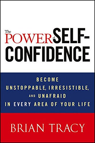 Power Self Confidence Unstoppable Irresistible Unafraid