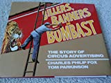 Billers, Banners and Bombast, Charles P. Fox and Tom Parkinson, 0871086093