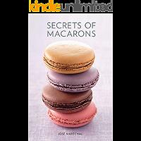 Secrets of Macarons
