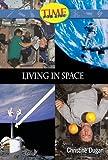 Living in Space: Fluent Plus (Nonfiction Readers)