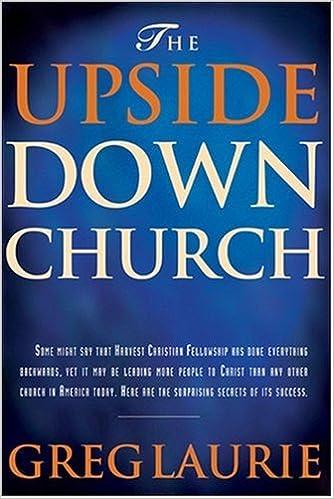Kostenloses Buch lädt Torrents herunter The Upside Down Church by Greg Laurie 0842378472 PDF CHM ePub