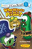 Who Wants to Be a Pirate? (I Can Read! / Big Idea Books, used for sale  Delivered anywhere in USA