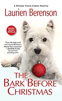The Bark Before Christmas (A Melanie Travis Mystery Book 18) by [Berenson, Laurien]