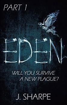 Eden: Part 1 (The Eden Series) by [Sharpe, J]