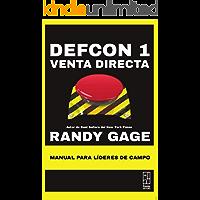 Defcon 1 Venta Directa: Manual para Líderes de Campo