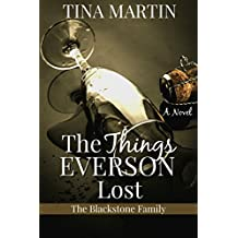 The Things Everson Lost (The Blackstone Family Book 3)