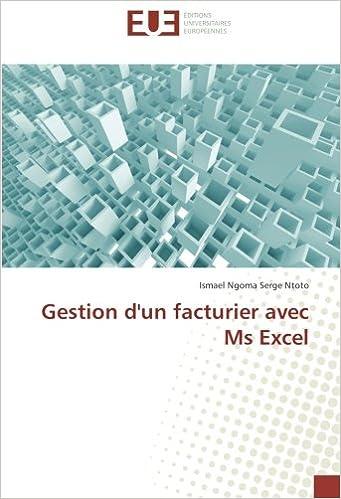 Lire en ligne Gestion d'un facturier avec Ms Excel pdf epub