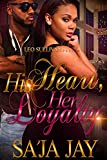 His Heart, Her Loyalty 2