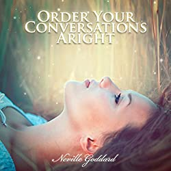 Order Your Conversations Aright