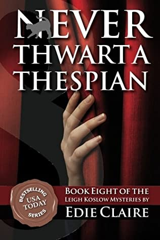 book cover of Never Thwart a Thespian