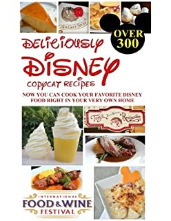 The Ultimate Disney World Cookbook David Kennedy 9781539410201