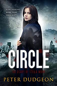 Circle: The Diary of Stella Moore by [Dudgeon, Peter]