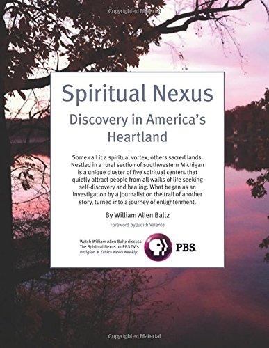 Spiritual Nexus: Discovery in America's Heartland PDF