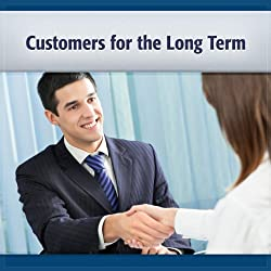Customers for the Long Term