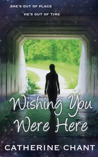 Wishing You Were Here: Soul Mates Book 1 (Volume 1)