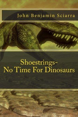 Shoestrings-No Time For Dinosaurs (Volume 1) pdf epub