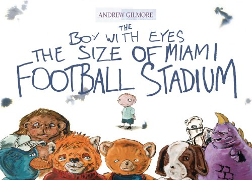 The Boy with Eyes the Size of Miami Football Stadium