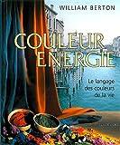 img - for Couleur energie : Le Language des couleurs de la vie book / textbook / text book