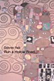 Run a Hollow Road, Dolores Pala, 0595301142