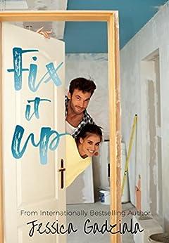 Fix It Up by [Gadziala, Jessica]