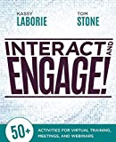 Interact and Engage!: 50+ Activities for Virtual