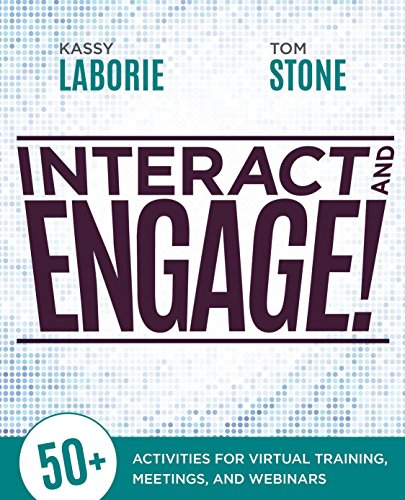 Madison Hardware - Interact and Engage!: 50+ Activities for Virtual Training, Meetings, and Webinars