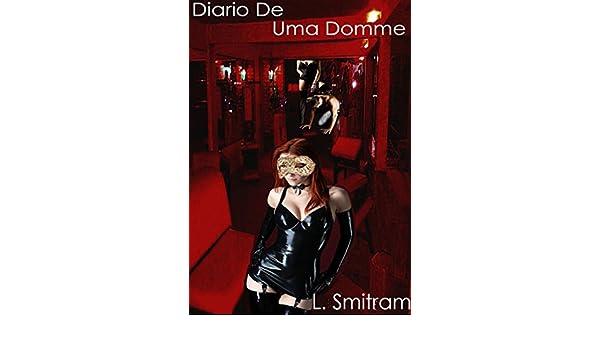 Amazon.com: Diário De Uma Domme (Portuguese Edition) eBook ...