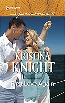 First Love Again by [Knight, Kristina]
