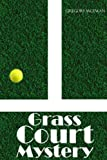 img - for Grass Court Mystery book / textbook / text book
