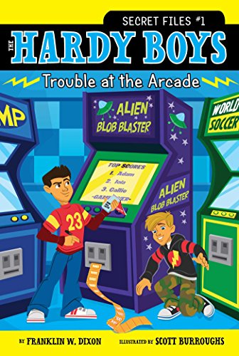 Trouble at the Arcade (The Hardy Boys: Secret Files series Book 1)